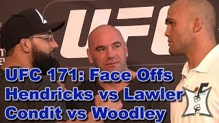 UFC 171 Pre-Fight Face-Offs: Hendricks/Lawler + Condit/Woodley (HD / Unedited)