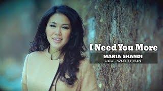 Maria Shandi - I Need You More
