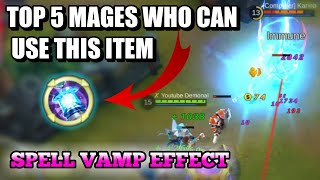 TOP 5 MAGES WHO CAN USE THE SPELL VAMP | MOBILE LEGENDS
