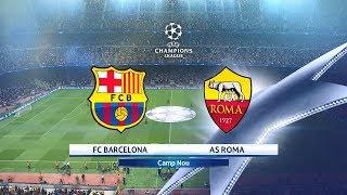 PES 2018 FC BARCELONA VS. AS ROMA UEFA Champions League Quarter Finals Match Prediction
