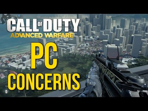 Call of Duty: Advanced Warfare PC Concerns (Multiplayer Gameplay)