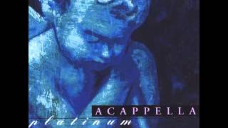 Watch Acappella Humble Thyself video