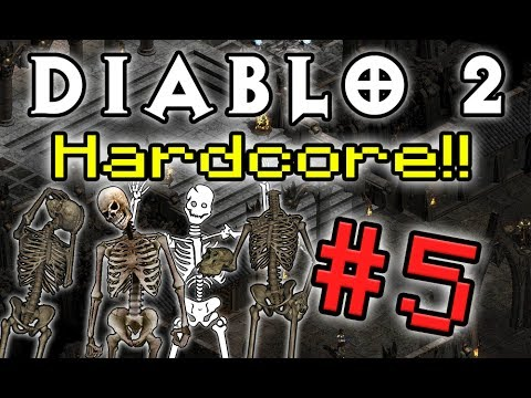 Diablo 2 HC! - Part 5 (TOO MANY SKELLETONS!)