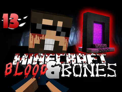 Minecraft FTB Blood and Bones 13 - THE NETHER (Minecraft Mod Survival FTB)