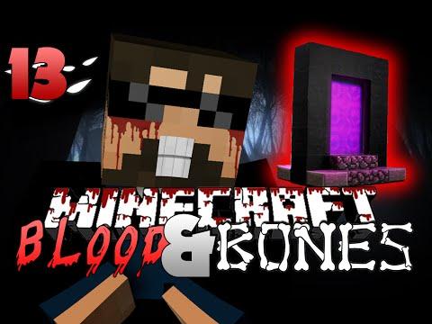 Minecraft FTB Blood and Bones 13 - THE NETHER (Minecraft Mod Survival FTB)