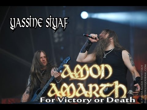 Amon Amarth - For Victory or Death ( Odin's Family )