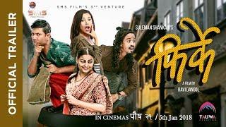 FIRKE | New Nepali Movie-2074/2017 | OFFICIAL TRAILER | Arpan Thapa / Suleman Shankar/Reecha Sharma