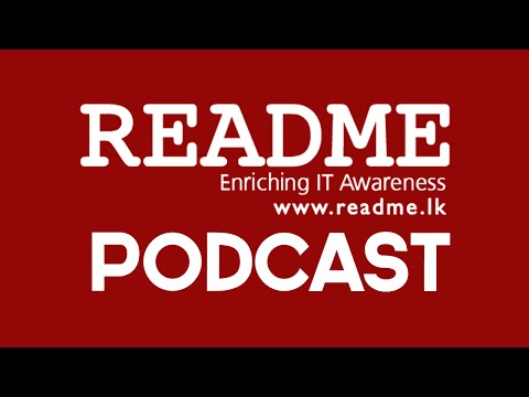 ReadMe : Podcast #12 - Jaffna IT week, Google street view, Ceylon today can't tech.