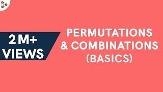 Permutations and Combinations - Counting ( GMAT / GRE / CAT / Bank PO/ SSC CGL)