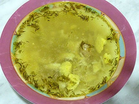 Как сварить вкусный суп из курицы с яйцом и вермишелью