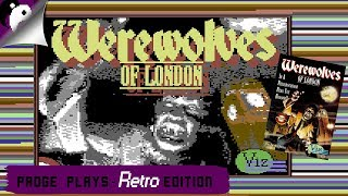 Padge Plays! Retro Edition - Werewolves Of London (1987 - Viz Design) Commodore 64 Edition
