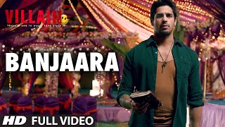 Banjaara Full Video Song | Ek Villain | Shraddha Kapoor, Siddharth Malhotra