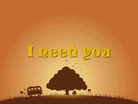 I need you--Tim Mcgraw & Faith Hill (Lyrics)