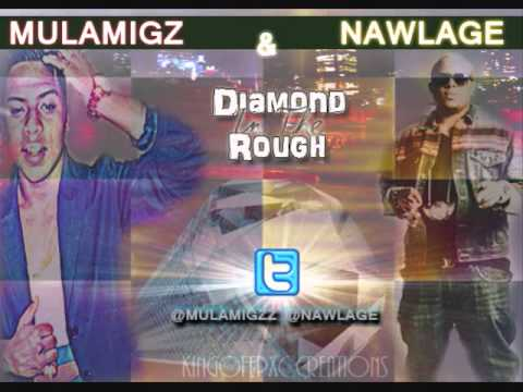 DJ YoungButReady - DIAMOND IN THE ROUGH MIX ( MULA MIGZ FT NAWLAGE 2K5 )
