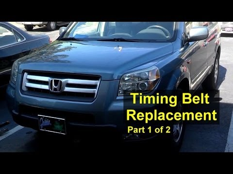 Honda Pilot Timing Belt and Water Pump Replacement Part 1 of 2 - Auto Repair Series