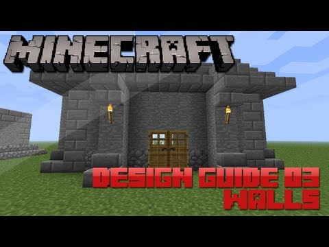 Minecraft Design Guide: 3 - Walls (Architecture Tips & Tricks)