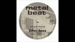 Watch John Foxx Noone Driving video