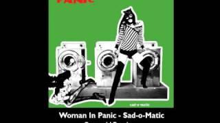 Woman In Panic - Sad-O-Matic (Oxynucid Remix) - Live-in Music