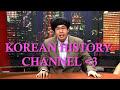 Korean History Channel: Cultural Affairs