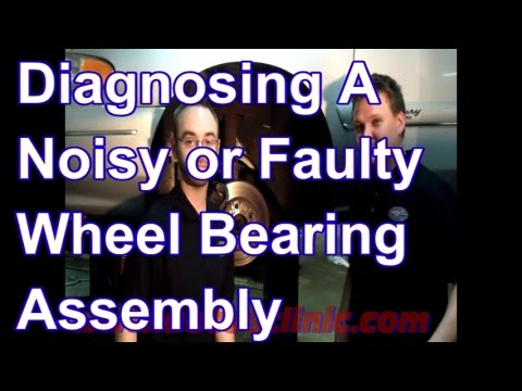 How to Diagnose a Noisy Wheel Hub and Bearing
