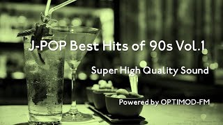Download Lagu 90's J-POP Best - 90年代 J-POP名曲集 vol.1【超・高音質】 Gratis STAFABAND