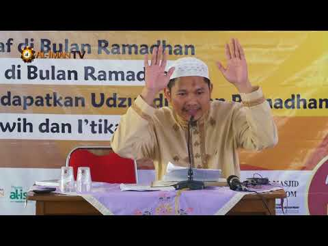 Kajian Ramadhan : Fiqih Tarawih dan I'tikaf - Ustadz Abdurrahman Hadi, Lc