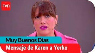 El directo mensaje de Karen Bejarano a Yerko Puchento tras cruel broma | Muy buenos días
