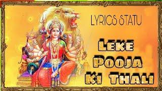 Leke Pooja Ki Thali  Hindi Bhakti Bhajan Whatsapp