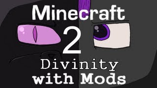 Minecraft: Divinity with Mods(2): Reunited