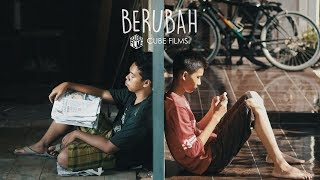 Download Lagu BERUBAH - Film Pendek (Short Movie) Kemendikbud 2017 Gratis STAFABAND