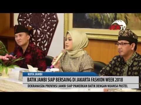 BATIK JAMBI SIAP BERSAING DI JAKARTA FASHION WEEK 2018