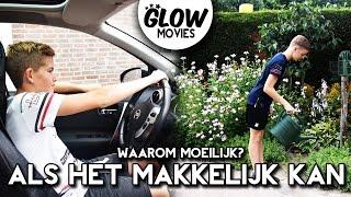 WAAROM MOEILIJK ALS HET MAKKELIJK KAN! - GLOWMOVIES