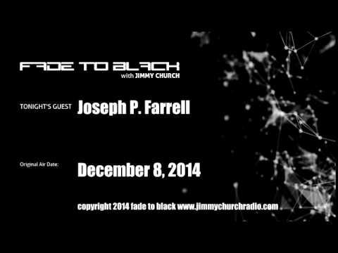 Ep.169 FADE to BLACK Jimmy Church w/ Joseph P. Farrell Nazi Tech LIVE on air