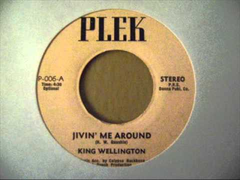 Jivin' Me Around - King Wellington