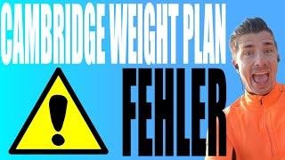 Cambridge Weight Plan Erfahrungen - 3 Fehler als Beraterin von Cambridge Weight Plan