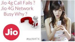 Jio 4g Call Fail issue Why ? | Network busy in Jio4G
