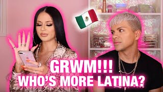 GRWM FT GABRIEL ZAMORA | WHO'S MORE LATINA?