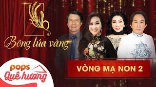 Chương trình Bông lúa vàng 2018 - Mạ non 2 | Nghệ Sĩ Bạch Tuyết, Kim Tử Long, Thanh Hằng