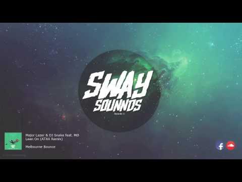 Major Lazer & DJ Snake feat MØ - Lean on (ATAX Remix) [FREE DOWNLOAD]