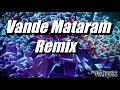 Vande Mataram Remix DJ SeVEN