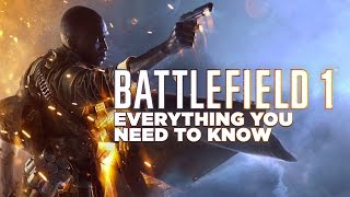 Everything You Can Do In Battlefield 1