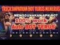 CARA TRICK MENDAPATKAN BOT TERUS-TERUSAN 100% WORK
