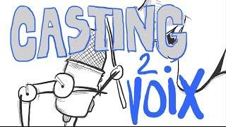 CASTING DE VOIX ! (lire la description)