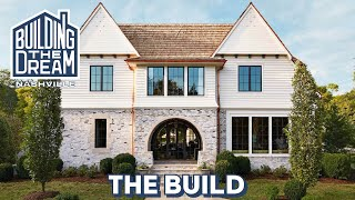 Castle Homes Builds The Ultimate Dream Home | Building The Dream Nashville | House Beautiful