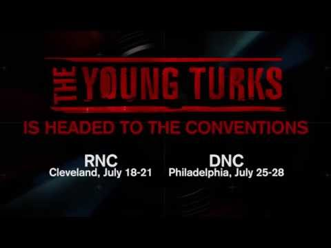 Don't Miss The Young Turks LIVE From The RNC and DNC