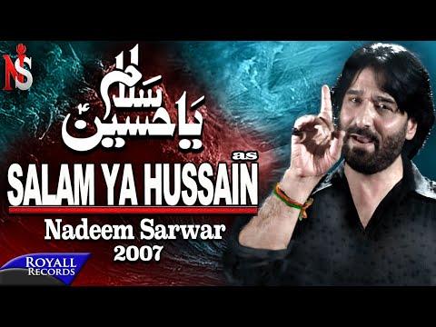 Nadeem Sarwar | Salam Ya Hussain | 2007 video