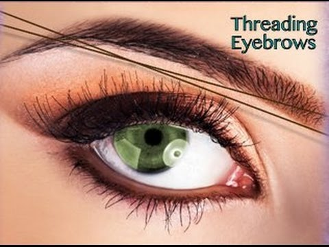How To do Eyebrow Threading Professionally At Home