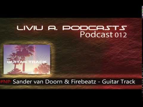 Club Mix 2014 | Liviu A Podcast 012 House & Electro House