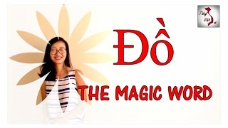 "Learn Vietnamese with TVO | ""Đồ"": The Magic Word"