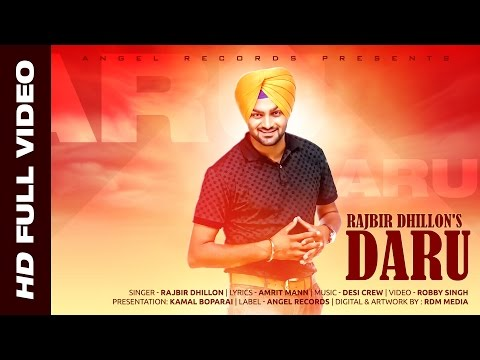 Daru || Rajbir Dhillon || Desi Crew || Angel Records || Full Hd Viideo video